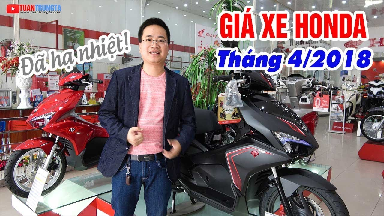 gia-xe-may-honda-thang-4-2018-winner-150-van-it-air-blade-sh-mode-vision-da-ha