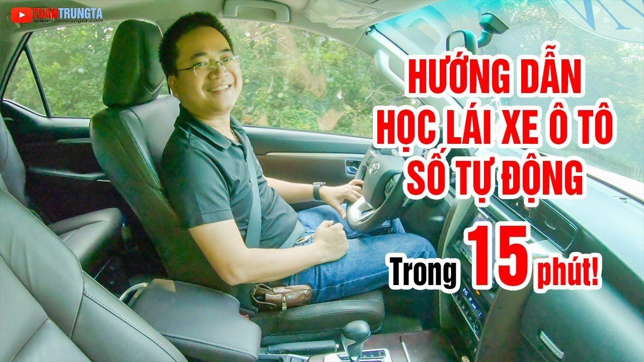 huong-dan-hoc-lai-xe-o-to-so-tu-dong-cuc-de-trong-15-phut