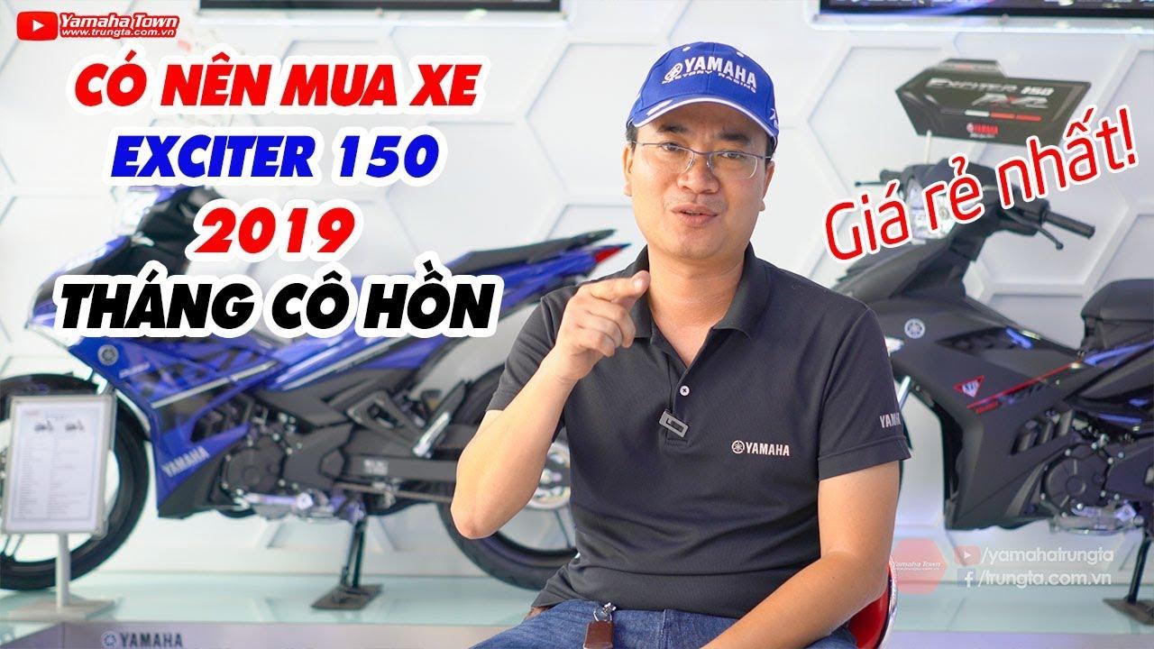 co-nen-mua-exciter-150cc-2019-vao-thang-co-hon