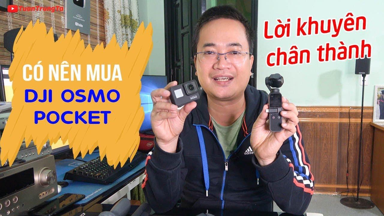 CÓ NÊN MUA DJI Osmo Pocket ▶ Khi đã có Gimbal Osmo Mobile 2   Zhiyun Smooth Q   GoPro 7