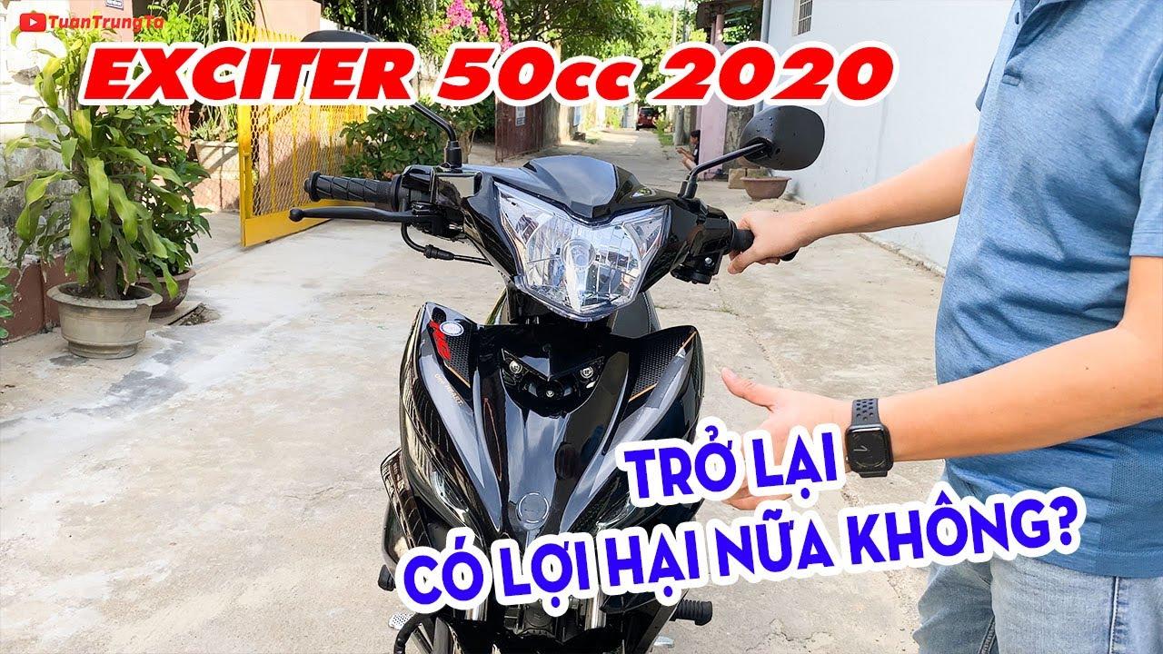 Exciter 50cc 2020 trở lại có LỢI HẠI NHƯ XƯA hay không?