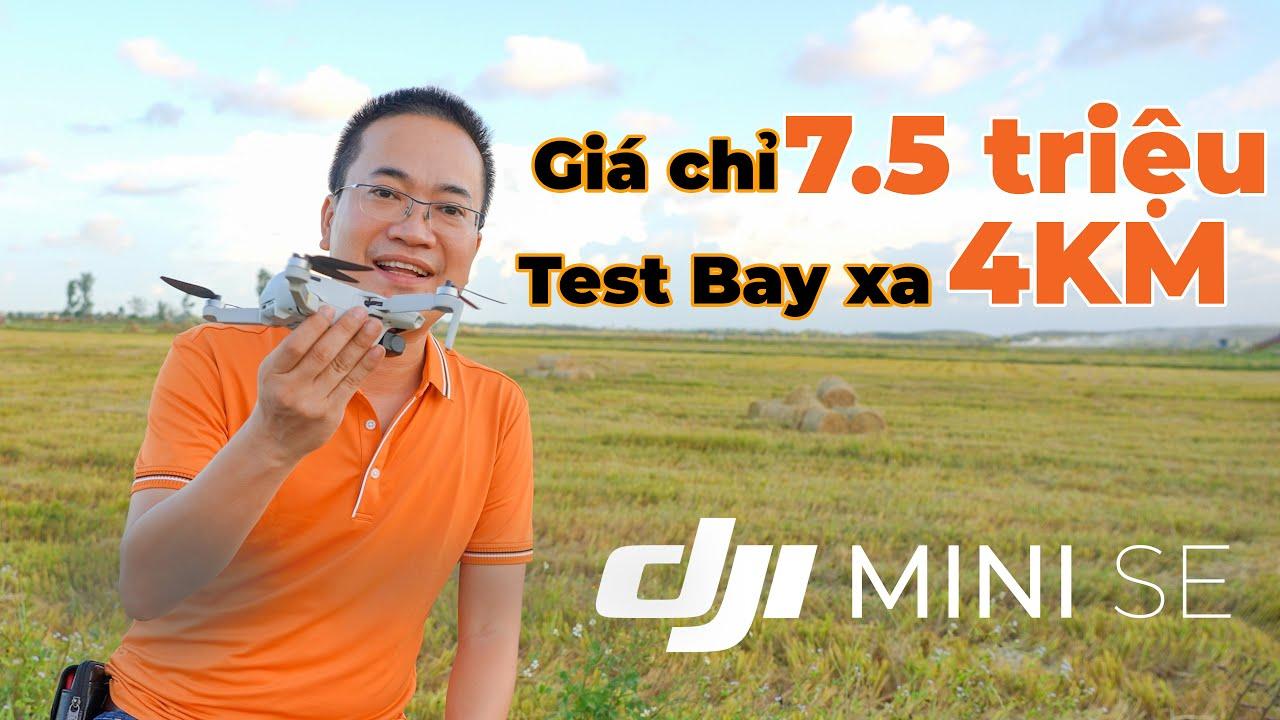 Flycam DJI Mini SE   Quay phim giá rẻ mini chỉ 7,5 triệu mà bay xa hơn 4km