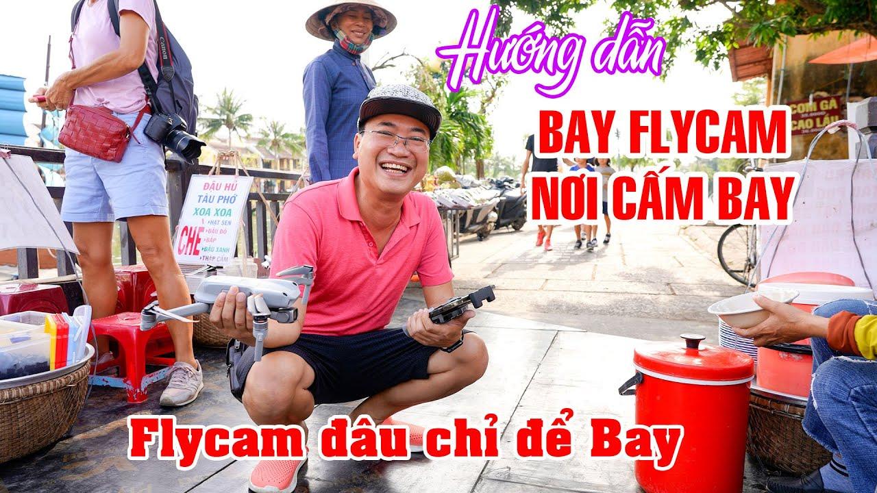 Hướng dẫn sử dụng Flycam ở Khu Vực Cấm Bay và làm Vlog chỉ với DJI AIR 2S