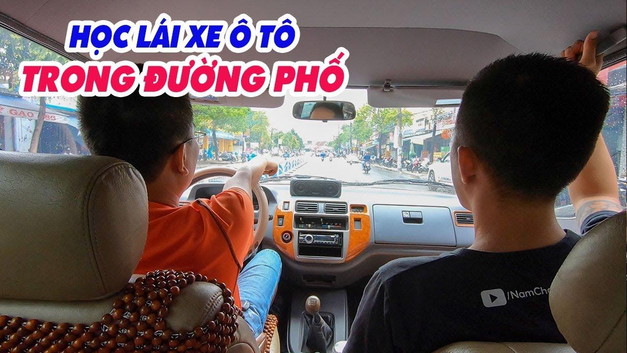 HỌC LÁI XE Ô TÔ ▶ Kinh nghiệm Cơ bản lái xe trong Phố đông người cùng Hoàng Nam Challenge Me