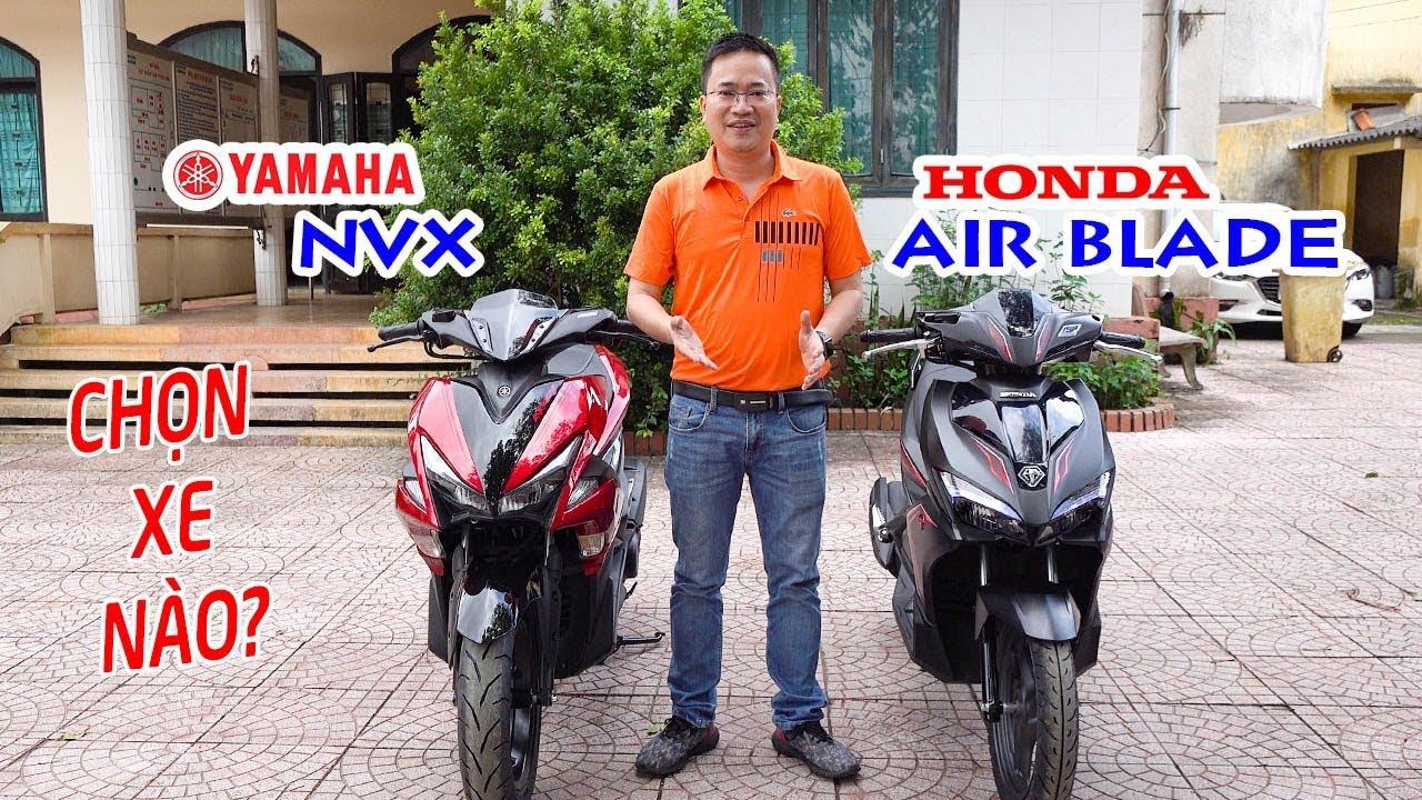 Honda Air Blade vs Yamaha NVX 125 ▶ So sánh Ưu điểm và Nhược điểm, nên mua xe nào?