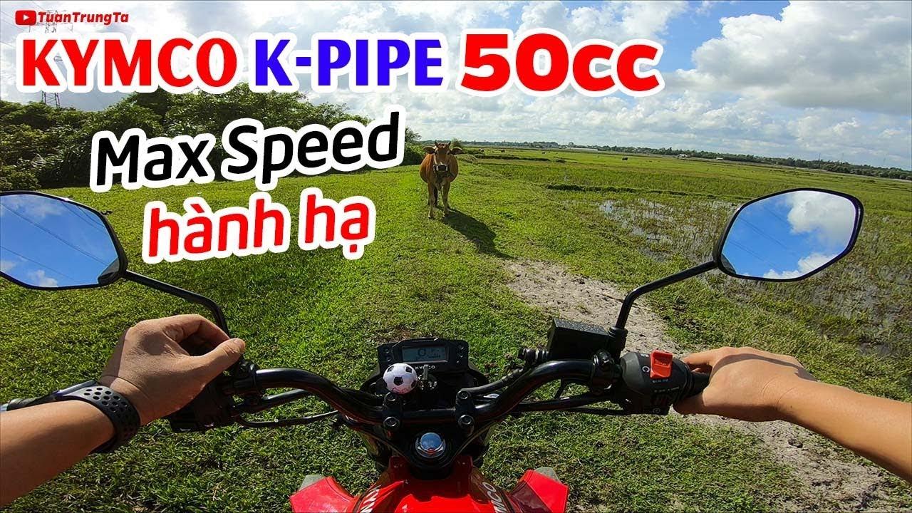 """KYMCO K-PIPE 50cc ▶ Test MAX SPEED và """"hành hạ"""" trải nghiệm đường khó!"""