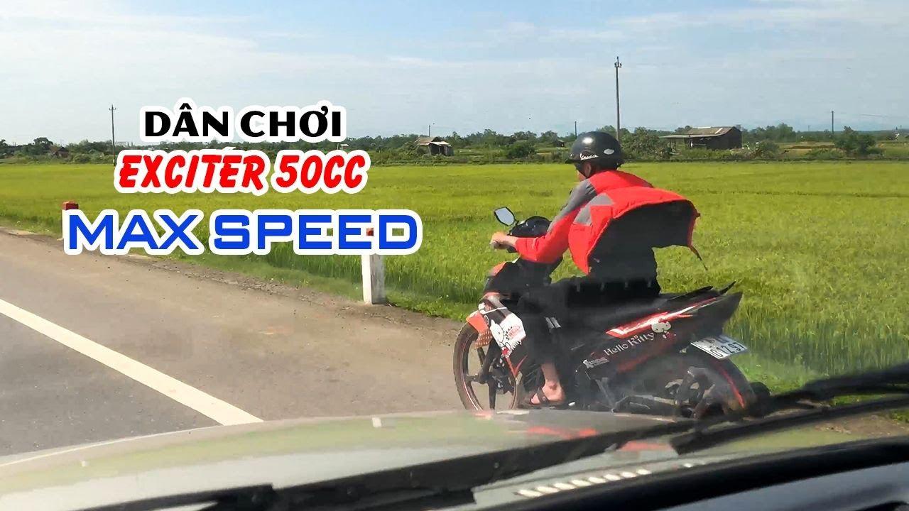 Khi Dân chơi Exciter 50cc đã max speed thì Exciter 150 hay Winner 150 phải nể 😂