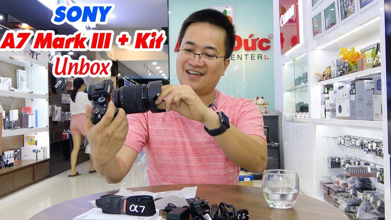 Sony A7 Mark III + Lens Kit 28-70mm Unbox ▶ Lên đỉnh cùng Quay phim!