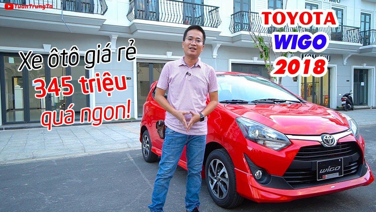 TOYOTA Wigo 2018 ▶ Xe ô tô giá rẻ từ 345 triệu quyết đấu KIA Morning và HYUNDAI i10