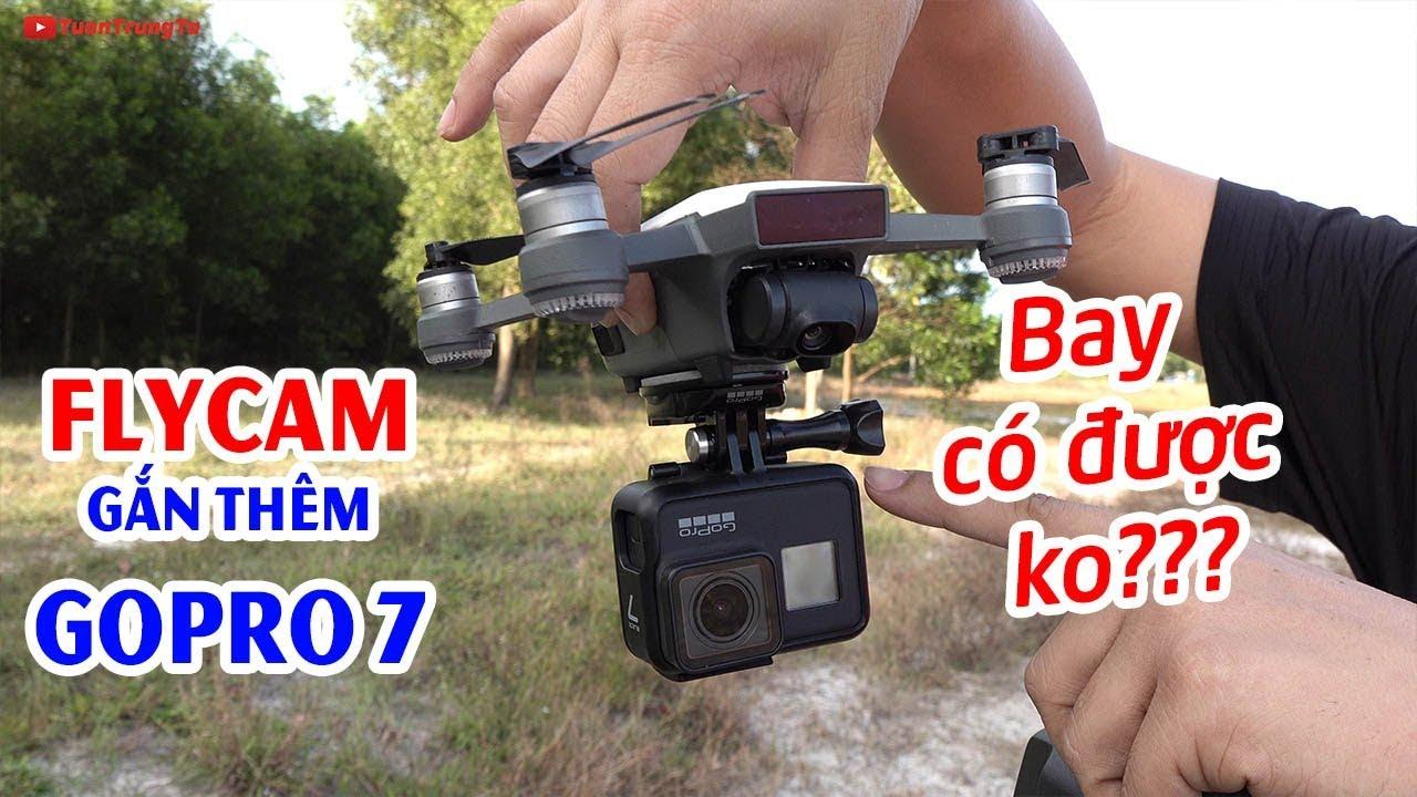 Thử thách gắn GoPro 7 vào Flycam giá rẻ DJI Spark và cái kết 😱